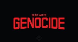 dearwhitegenocideon-black