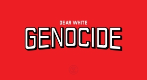 dearwhitegenocideon-red